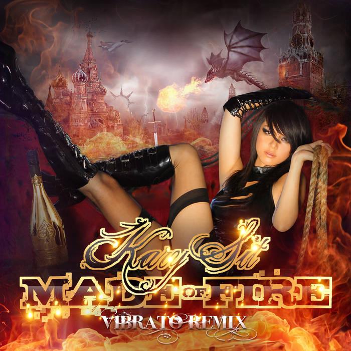 Kary Sit - Made of Fire (Vibrato Remix) (Single)